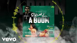 Gage - Gyal a Boom (Official Audio)