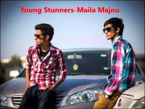 Young Stunners - Maila Majnu