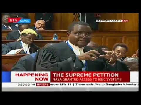 NASA's Lawyer Mutakha Kangu's final plea to the Supreme Court Judges