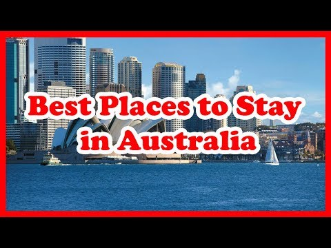 8 Best Places To Stay In Australia | Love Is Vacation