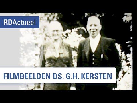 Filmbeelden van ds. G.H. Kersten opgedoken