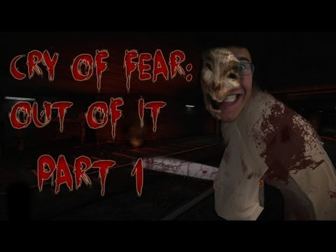 Cry of Fear: Out of It   Part 1   GOING OUT OF MY HEAD