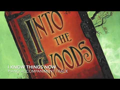 I Know Things Now - Into the Woods - Piano Accompaniment