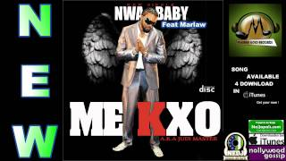 NWA BABY | by MEKXO Feat MARLAW |New | Nigerian music 2011