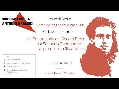Unigramsci - Controstoria Del Secolo Breve (II Parte) - #8 Lezione - Prof. Renato Caputo
