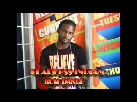 BUM RIDDIM -FEARLESS INDIAN -BUM DANCE
