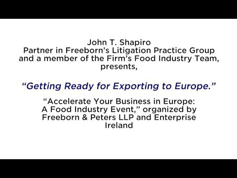 "Partner, John Shapiro, presents,""Getting Ready for Exporting to Europe."""