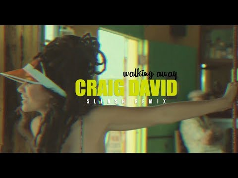 Craig David - Walking Away (Sllash Remix)