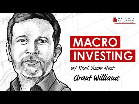 116 TIP: The 35 Year Bond Bubble w Grant Williams of Real Vision TV