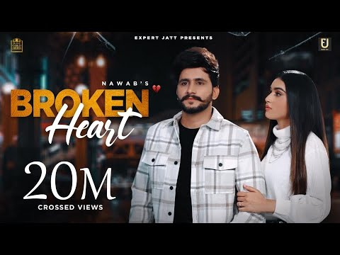 Download Broken Heart (Full Video) | Nawab | Seerat Bajwa | Latest Punjabi Songs 2021 |New Punjabi Song 2021