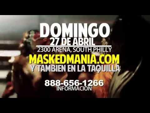 MaskedMania En Philadelphia 4/27!