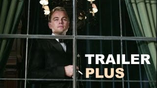 The Great Gatsby 2012 Trailer - PLUS