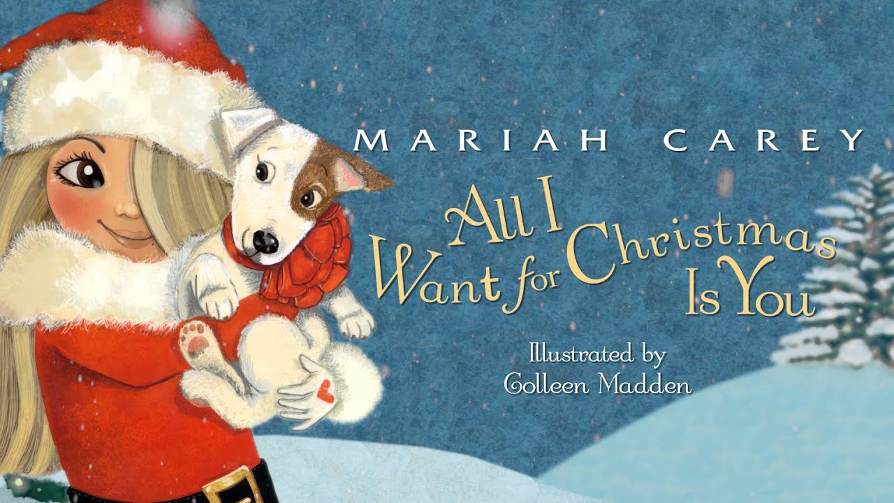 All I Want for Christmas is You Book by Mariah Carey - YouTube
