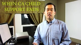 When Child Support ends in California - The Law Offices of Andy I. Chen