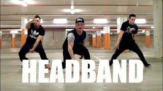 HEADBAND - B.O.B Dance Choreography   Mitchell Cauchi NeWest
