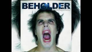 BEHOLDER - Lethal Injection (2004)