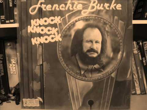 FIDDLIN' FRENCHIE BURKE - WE CAME TO SEE A SHOW 1978
