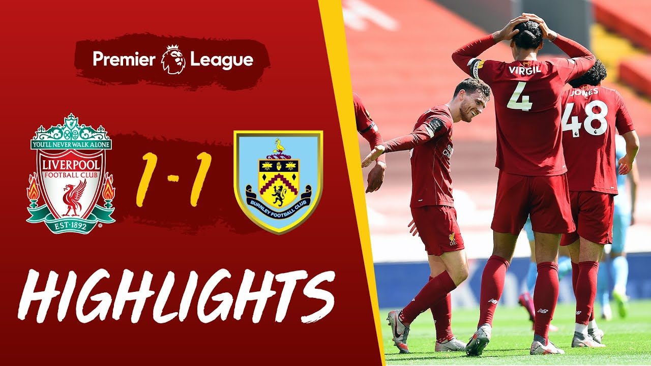 Highlights: Liverpool 1-1 Burnley | Robertson scores, but Reds held at home