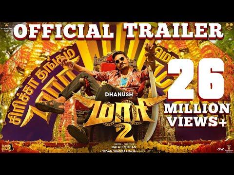 Maari 2 - Official Trailer (Tamil) - Dhanush | Balaji Mohan | Yuvan Shankar Raja
