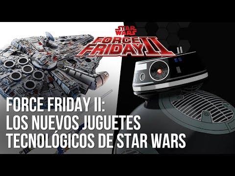 Force Friday II: Los nuevos juguetes tecnológicos de Star Wars