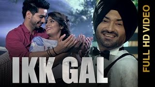 New Punjabi Songs 2015  Ikk Gal  Gurkirpal Surapuri  Punjabi Romantic Songs 2015