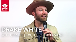 "Drake White Talks ""Making Me Look Good Again"" Inspiration 