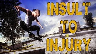 ADDING INSULT TO INJURY  - Skate 3 w/ Gassy, Diction, & Chilled #42
