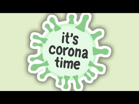 It's Corona Time  (Official TikTok Song)