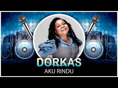 Dorkas - Aku Rindu (Official Video Lyrics NAGASWARA) #lirik