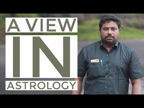 A view in Astrology by DINDIGUL P CHINNARAJ ASTROLOGER INDIA
