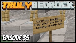 Closing Shop And Zero Tick Farm! - Truly Bedrock (Minecraft Survival Let's Play) Episode 35