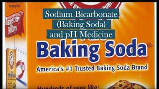 Sodium Bicarbonate (Baking Soda) and pH Medicine