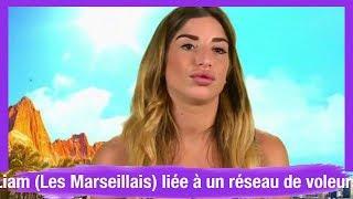 Liam (Les Marseillais) liée à un réseau de voleurs ? Elle brise le silence...