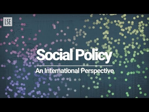 LSE Social Policy: An International Perspective