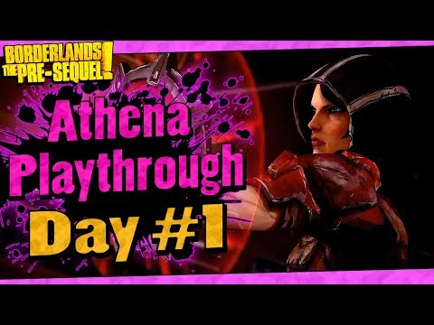 Borderlands The Pre-Sequel   Athena Playthrough Funny Moments And Drops   Day #1