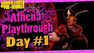 Borderlands The Pre-Sequel | Athena Playthrough Funny Moments And Drops | Day #1
