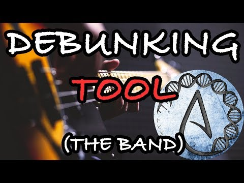 "Let's Debunk Tool's ""Spirituality"" (the band) 