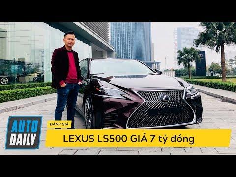 Đánh giá chi tiết Lexus LS500: Vì sao có giá hơn 7 tỷ đồng? |Hùng Xe cỏ trở lại| |AUTODAILY.VN|