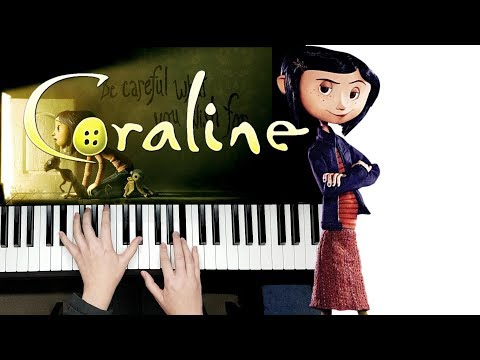 Exploring - Coraline || Piano Cover