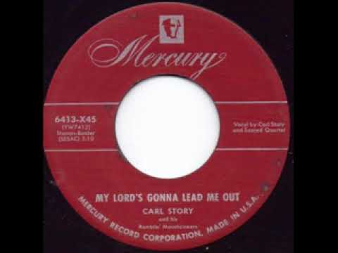 Download My Lord's Gonna Lead Me Out - Carl Story