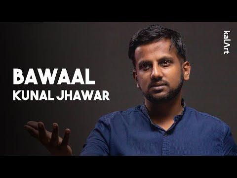 Bawaal - Kunal Jhawar - KalArt Hindi Poetry