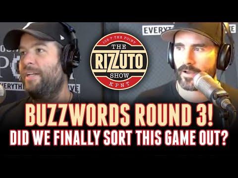 BUZZWORDS take 3! No drama today! [Rizzuto Show]