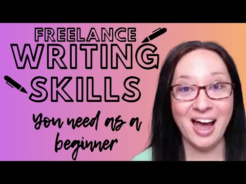 Freelance Writing Skills You Need as a  Beginner