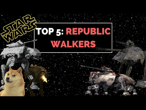 5 Deadliest Republic Walkers | Star Wars Legends Ranked