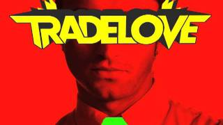 Tradelove - All Right (Original Mix)