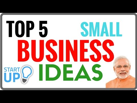 FIVE SMALL BUSINESS IDEAS FOR START UP IN INDIA |GOVT. Authorize| HINDI