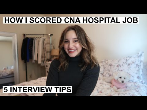 How To Get A Hospital Job As A Certified Nursing Assistant   CNA/PCA/PCT - INTERVIEW TIPS