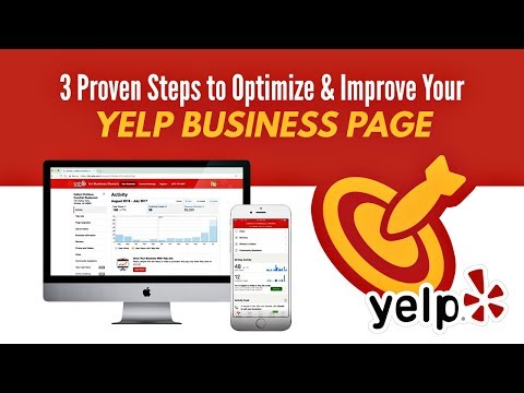 3 Proven Steps To Optimize & Improve Your Yelp Business Page