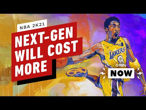 NBA 2K21 PS5, Xbox Series X Versions Will Cost More - IGN Now