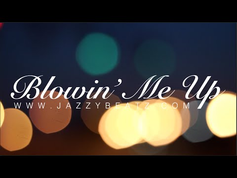 Blowin' Me Up (Official Video) - iknowJazzybeatz